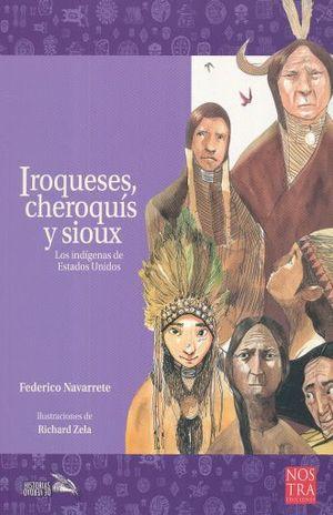 IROQUESES CHEROQUIS Y SIOUX. LOS INDIGENAS DE ESTADOS UNIDOS