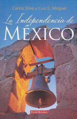 INDEPENDENCIA DE MEXICO, LA