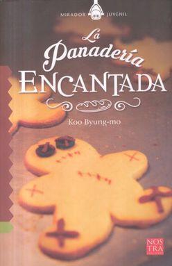 PANADERIA ENCANTADA, LA
