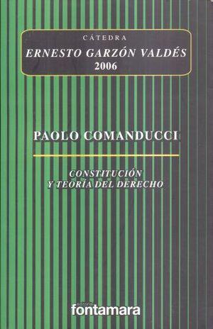 CONSTITUCION Y TEORIA DEL DERECHO / 2 ED.