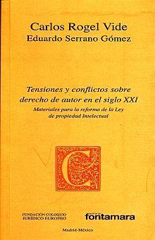 TENSIONES Y CONFLICTOS SOBRE DERECHO DE AUTOR EN EL SIGLO XXI
