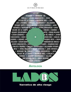 LADOS B HOMBRES. NARRATIVAS DE ALTO RIESGO ANTOLOGIA 2017