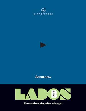 LADOS B ANTOLOGIA HOMBRES 2018. NARRATIVA DE ALTO RIESGO