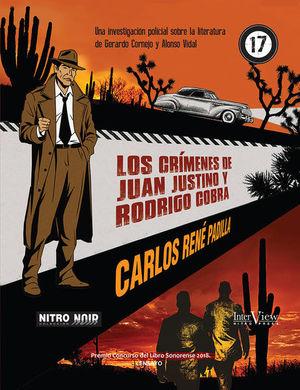 CRIMENES DE JUAN JUSTINO Y RODRIGO COBRA, LOS
