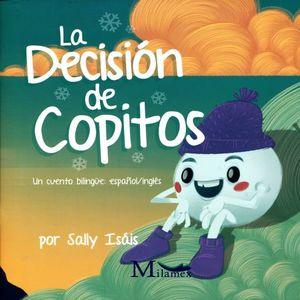 DECISION DE COPITOS, LA (ESPAÑOL - INGLES)