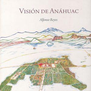 VISION DE ANAHUAC / PD.