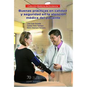 BUENAS PRACTICAS EN CALIDAD Y SEGURIDAD EN LA ATENCION MEDICA DEL PACIENTE