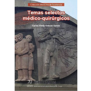 TEMAS SELECTOS MEDICO - QUIRURGICOS