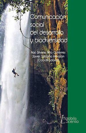 COMUNICACION SOCIAL DEL DESARROLLO Y BIODIVERSIDAD