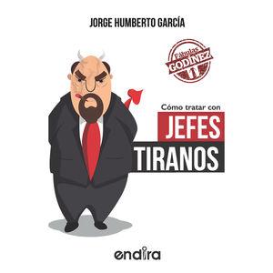 COMO TRATAR CON JEFES TIRANOS