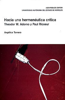 HACIA UNA HERMENEUTICA CRITICA