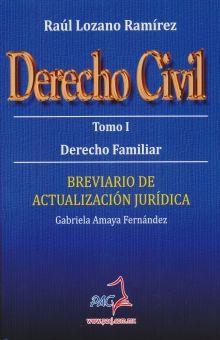 DERECHO CIVIL / TOMO I. DERECHO FAMILIAR