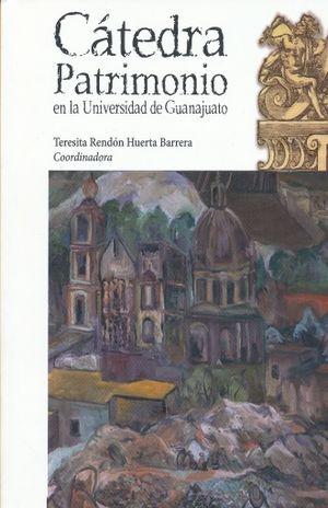 CATEDRA PATRIMONIO EN LA UNIVERSIDAD DE GUANAJUATO