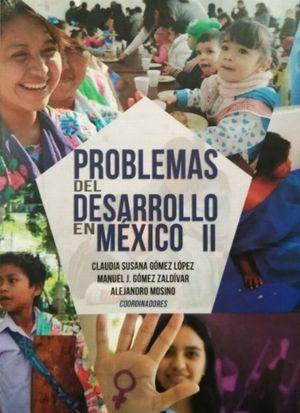Problemas del desarrollo en México II