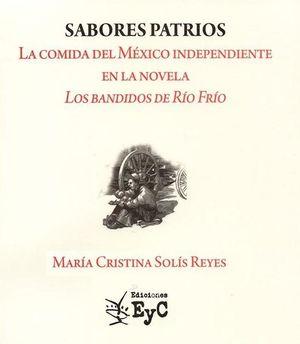 Sabores patrios. La comida del México independiente en la novela Los Bandidos de Río Frío