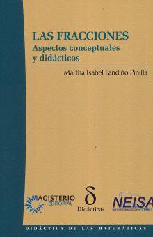 FRACCIONES, LAS. ASPECTOS CONCEPTUALES Y DIDACTICOS