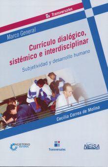 CURRICULO DIALOGICO SISTEMATICO E INTERDISCIPLINAR. SUBJETIVIDAD Y DESARROLLO HUMANO