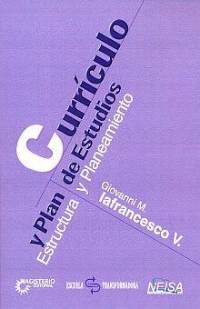 CURRICULO Y PLAN DE ESTUDIO. ESTRUCTURA Y PLANEAMIENTO