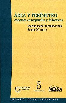 AREA Y PERIMETRO. ASPECTOS CONCEPTUALES Y DIDACTICOS