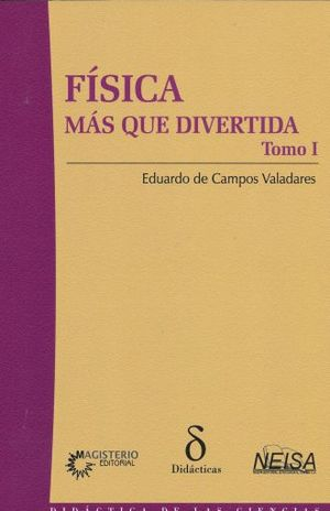 FISICA MAS QUE DIVERTIDA / TOMO I