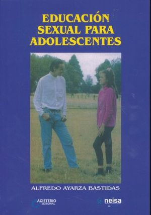 EDUCACION SEXUAL PARA ADOLESCENTES
