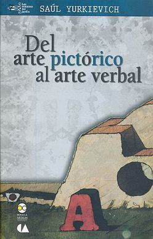 DEL ARTE PICTORICO AL ARTE VERBAL