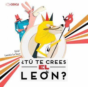 TU TE CREES EL LEON / PD.