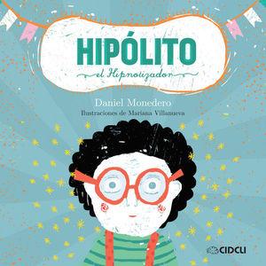 HIPOLITO EL HIPNOTIZADOR / PD.