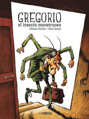 GREGORIO EL INSECTO MONSTRUOSO / PD.