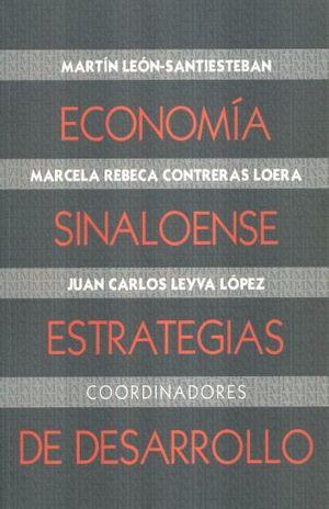 ECONOMIA SINALOENSE ESTRATEGIAS DE DESARROLLO