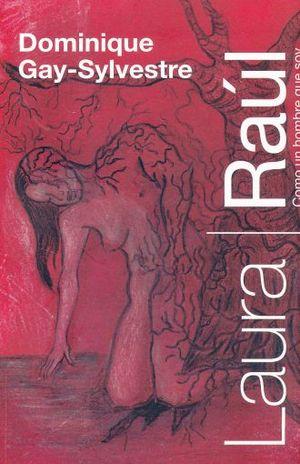 LAURA / RAUL. COMO EL HOMBRE QUE SOY