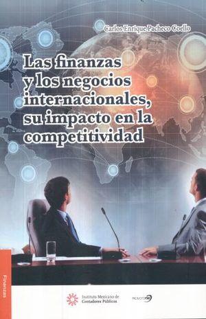 FINANZAS Y LOS NEGOCIOS INTERNACIONALES SU IMPACTO EN LA COMPETITIVIDAD, LAS
