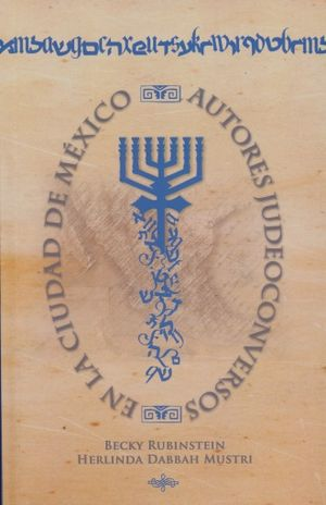 AUTORES JUDEOCONVERSOS EN LA CIUDAD DE MEXICO