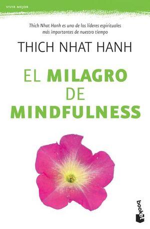 MILAGRO DEL MINDFULNESS, EL