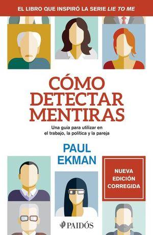 COMO DETECTAR MENTIRAS / NUEVA EDICION