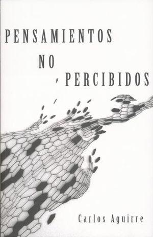 PENSAMIENTOS NO PERCIBIDOS