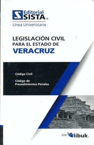 LEGISTACION CIVIL PARA EL ESTADO DE VERACURZ