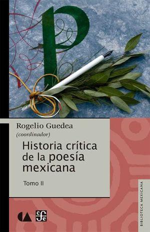 HISTORIA CRITICA DE LA POESIA MEXICANA / TOMO II