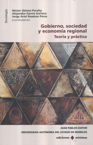 GOBIERNO SOCIEDAD Y ECONOMIA REGIONAL. TEORIA Y PRACTICA
