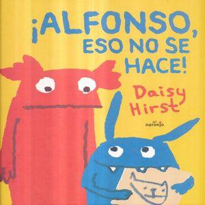 ALFONSO ESO NO SE HACE / PD.