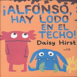 ALFONSO HAY LODO EN EL TECHO