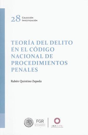 TEORIA DEL DELITO EN EL CODIGO NACIONAL DE PROCEDIMIENTOS PENALES
