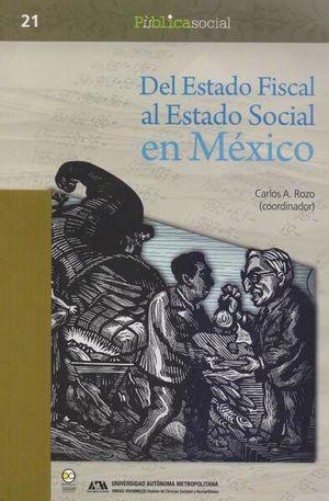 DEL ESTADO FISCAL AL ESTADO SOCIAL EN MEXICO