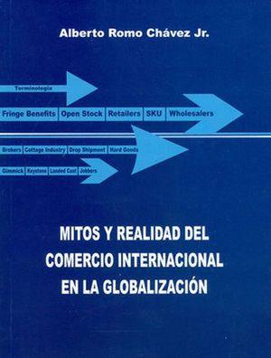 MITOS Y REALIDAD DEL COMERCIO INTERNACIONAL EN LA GLOBALIZACION