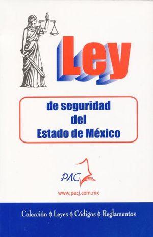 LEY DE SEGURIDAD DEL ESTADO DE MEXICO 2018