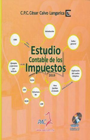 ESTUDIO CONTABLE DE LOS IMPUESTOS 2019 / 49 ED. / INCLUYE CD