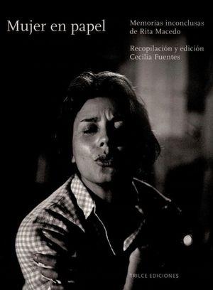 Mujer en papel. Biografía de Rita Macedo