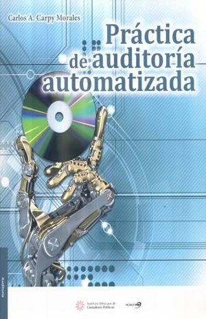 PRACTICA DE AUDITORIA AUTOMATIZADA / 12 ED. (INCLUYE 2 CDS)