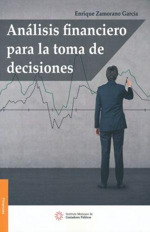 ANALISIS FINANCIERO PARA LA TOMA DE DECISIONES