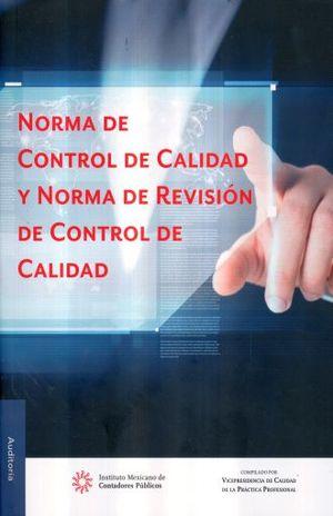 NORMA DE CONTROL DE CALIDAD Y NORMA DE REVISION DE CONTROL DE CALIDAD / 2 ED.
